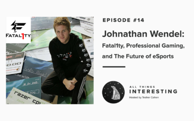 Episode 14: John Wendel – Fatal1ty, Professional Gaming, and The Future of eSports