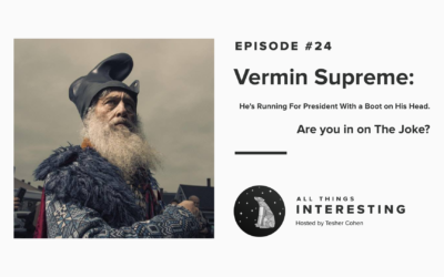 Episode 24: Vermin Supreme – He's Running For President With a Boot on His Head. Are you in on the Joke?