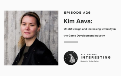 Episode 26: Kim Aava – On 3D Design and Increasing Diversity in the Game Development Industry